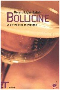 Bollicine – La scienza e lo champagne