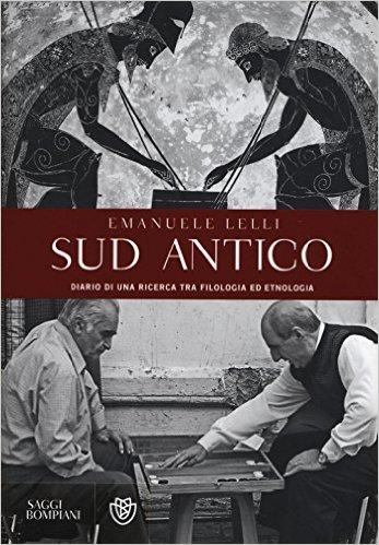 Sud Antico – Diario di una ricerca tra filologia ed etnologia